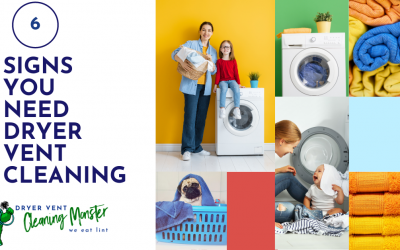 6 Signs You Need Dryer Vent Cleaning